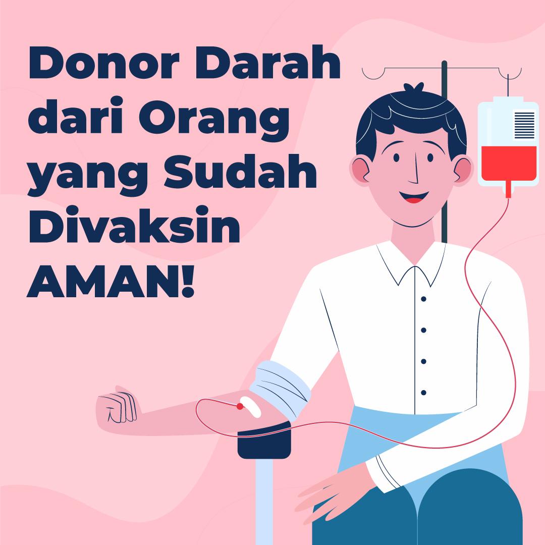 210609_EI_Donor-Darah-dari-Orang-yang--Sudah-Divaksin,-AMAN!_AB