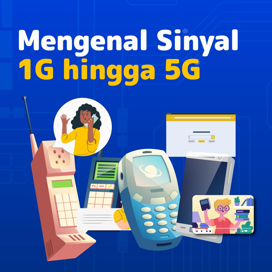 210609_IEI_Mengenal-Sinyal-1G-hingga-5G_AN