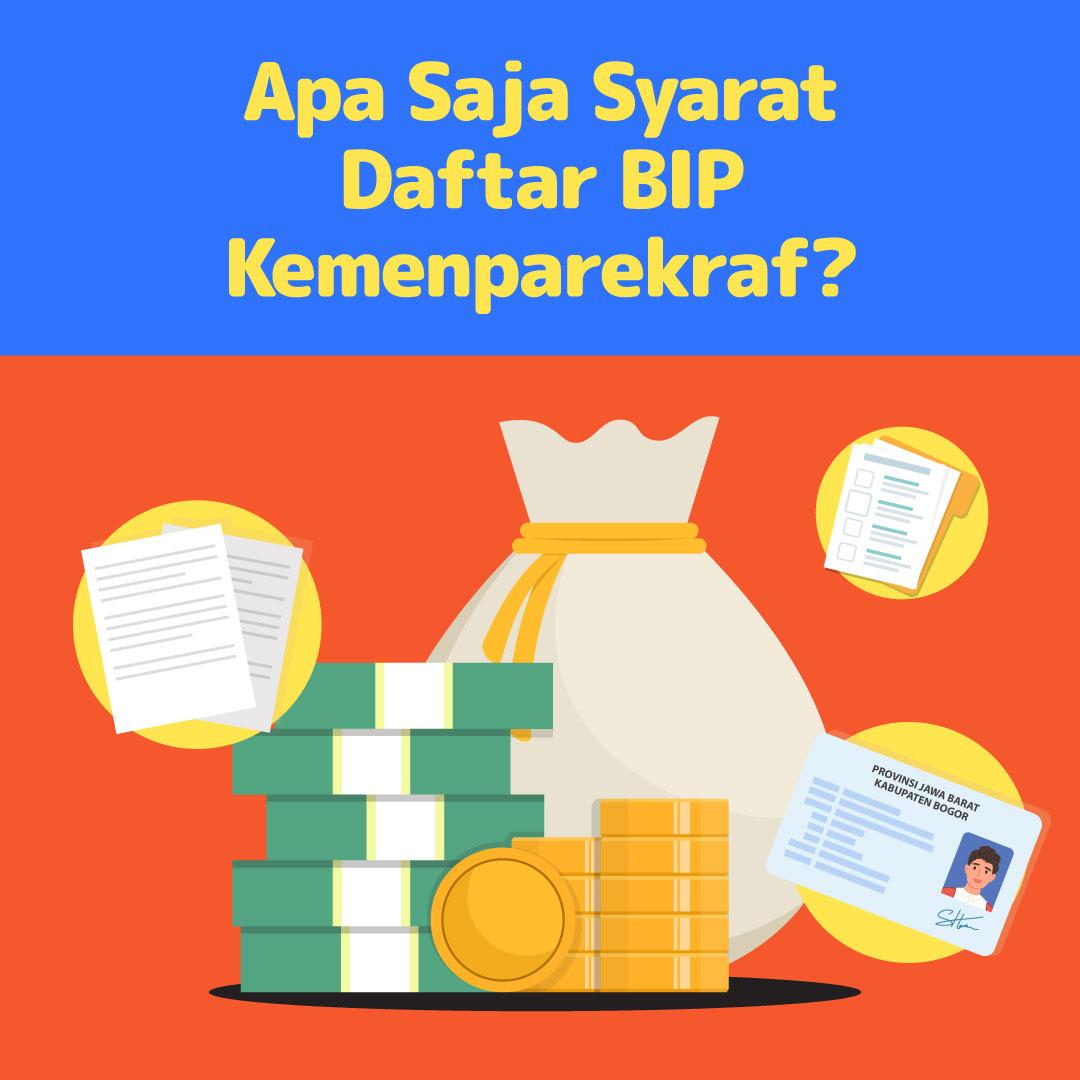 210610_IPP_Apa-Saja-Syarat-Daftar-BIP-Kemenparekraf_DV1